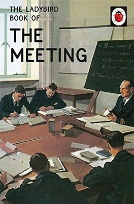 The Ladybird Book Of The Meeting NEW Hardback Classic Grown Up Adult Retro Gift