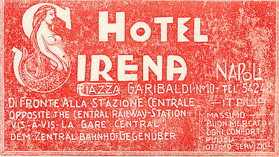 Hotel Sirena ~NAPOLI - NAPLES / ITALY~ Spectacular MERMAID Luggage Label, c 1915