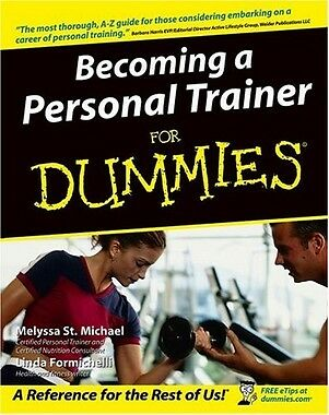Becoming a Personal Trainer for Dummies,PB,Melyssa St. Michael, Linda Formichel