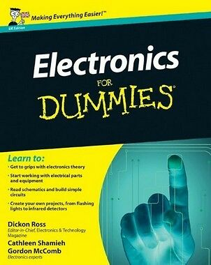 Electronics for Dummies (UK ed),PB,Dickon Ross, Cathleen Shamieh, Gordon McComb