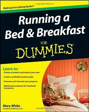 Running a Bed and Breakfast for Dummies,PB,Mary White - NEW