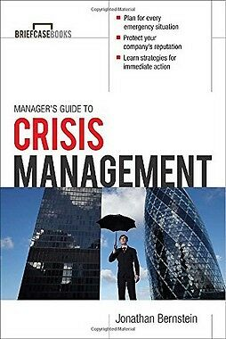 Managers Guide to Crisis Management,PB,Bernstein, Jonathan - NEW