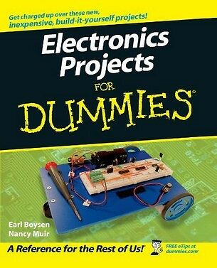 Electronics Projects For Dummies,PB,Earl Boysen,Nancy Muir - NEW