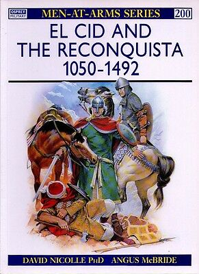 Osprey - Men-At-Arms Series - N.200 - El cid and the reconquista 1050-1492