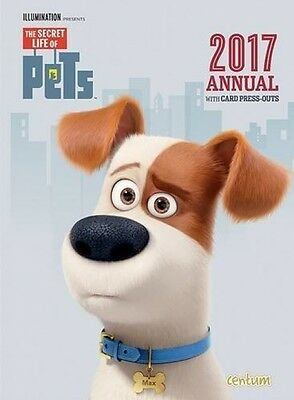 The Secret Life Of Pets Annual 2017 NEW Hardback Childrens Kids Year Book Gift