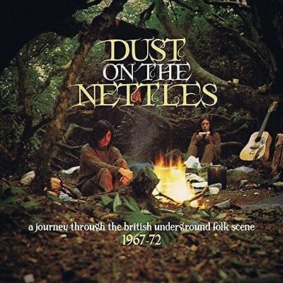 Dust On The Nettles: - Dust on the Nettles: A Journey Through the British [New C
