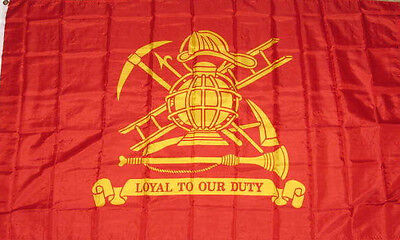 NEW 3x5 ft FIREFIGHTER LOYAL TO OUR DUTY FIREMAN SIGN FLAG