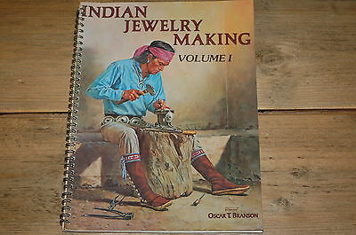 Indian Jewelery Making Book Volume 1 by Oscar T Branson