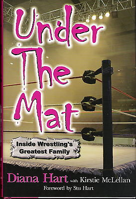 Under the Mat wrestling book by Diana Hart MINT Hardcover 200 pages
