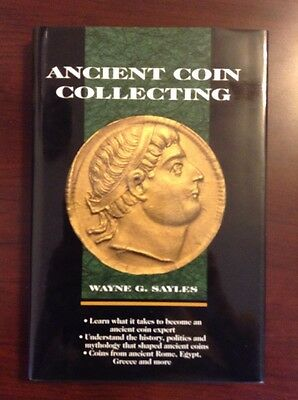 Ancient Coin Collecting Krause Publications Wayne G. Sayles