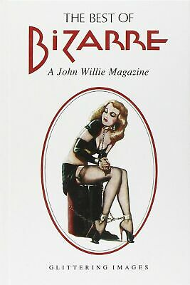 THE BEST OF BIZARRE. A John Willie Magazine ed. GLITTERING - in OFFERTA!!!