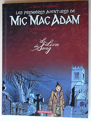 BD  INTEGRALE MIC MAC ADAM tome 2  le livre de sang  EO  (3PC1 GC24)