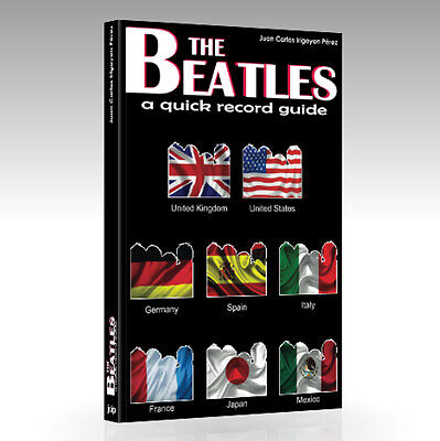 The Beatles: A Quick Record Guide. 8 Countries. UK, US, Germany, Spain, Italy...