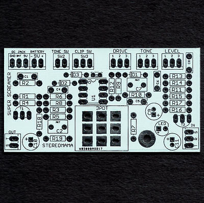 Super Screamer - TS808 clone + mods - Printed circuit board - Worldwide shipping