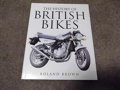 The History Of British Bikes - Hardback - Possible First Edition??