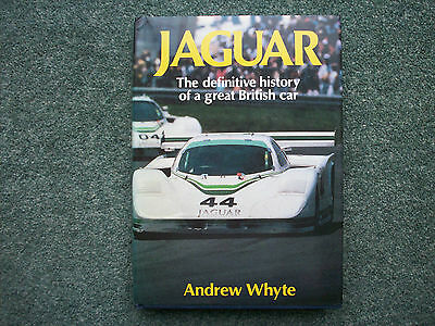 Jaguar  The Definitive History Of A Great British Car By Andrew Whyte