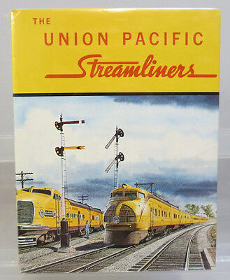 The Union Pacific Streamliners Hardcover By William Kratville & Harold E. Ranks