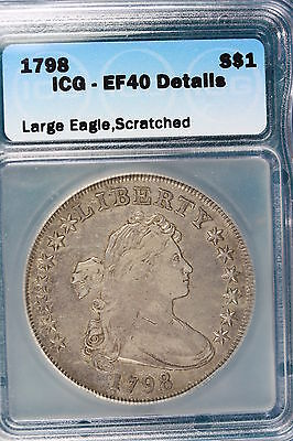 1798 DRAPPED BUST SILVER ICG EF40  DETAIL  Dollar!!#CS0115