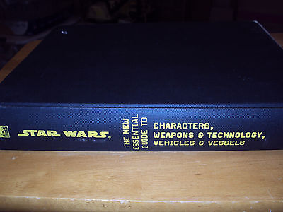 * Star Wars * Essential Guide to Characters, Weapons, Technology, Vehicles, Vess