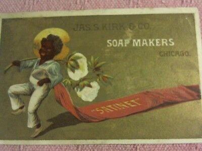 Black Americana History  Pre 1910 Advertising Jas. S. Kirk Soap Makers Chicago