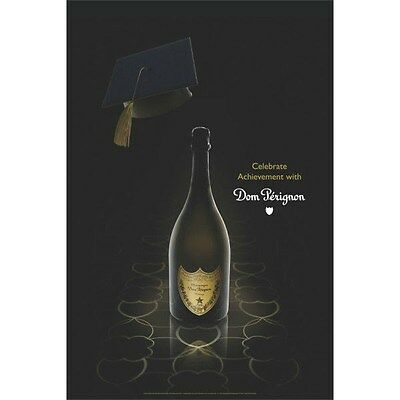 Dom Perignon/ Graduation Poster  24 By 36
