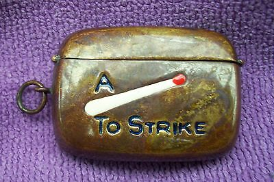 Vintage Brass Vesta - A Match To Strike - Good Uncleaned Condition