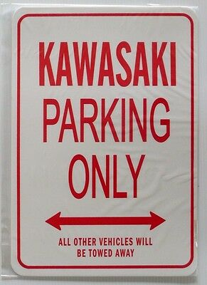 KAWASAKI Parking Only All others vehicles will be towed away Sign