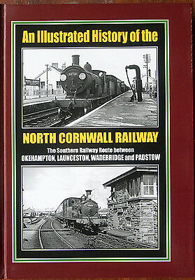 An Illustrated History of the North Cornwall Railway: The Southern Railway...