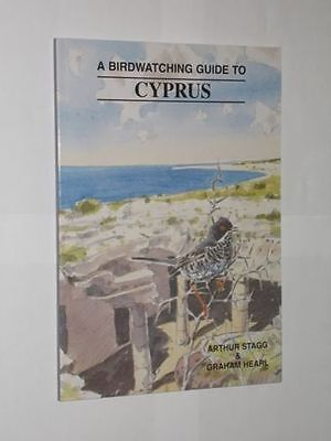 Arthur Stagg & Graham Hearl A Birdwatching Guide To Cyprus. Softback Book 1998.
