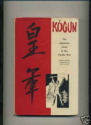 WWII Book Kogun Japanese Army in the Pacific
