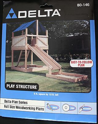 NEW Delta Full Size Woodworking Plans #80-146 Play Structure