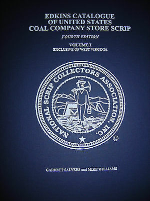 New Edition Of Edkins Catalogue Of United States Coal Co. Store Scrip All States