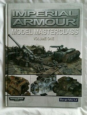 Forgeworld Imperial Armour Model Masterclass Volume 1 book