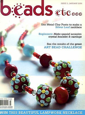 Beads etc Issue 3 Book. Dated January 2006. 11 Projects to Make - See Pictures