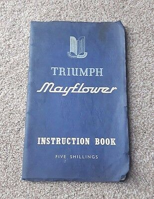 Triumph Mayflower Car Owner's Instruction Book 2nd Edition 1953