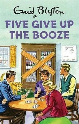 Five Give Up Booze Enid Blyton For Grown Ups Hardback Book Classic Retro Gift