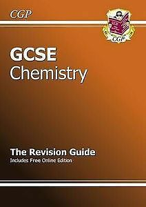 GCSE Chemistry - The Revision Guide - CGP