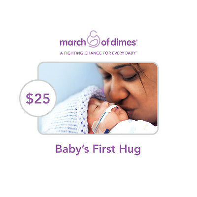 March of Dimes $25 Baby's First Hug Symbolic Charitable Donation