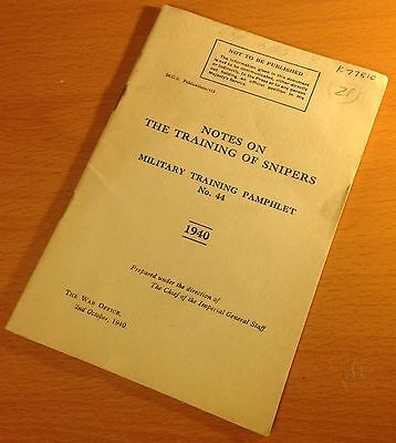 ORIGINAL 1940 BRITISH MILITARY TRAINING PAMPHLET No. 44, THE TRAINING OF SNIPERS