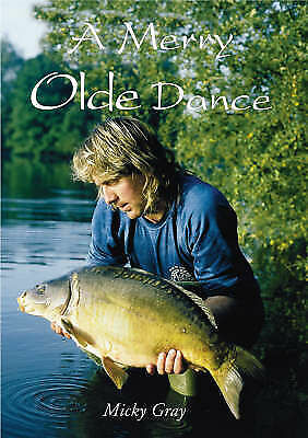 A Merry Olde Dance by Micky Gray (Signed by the author and is book number 0334)
