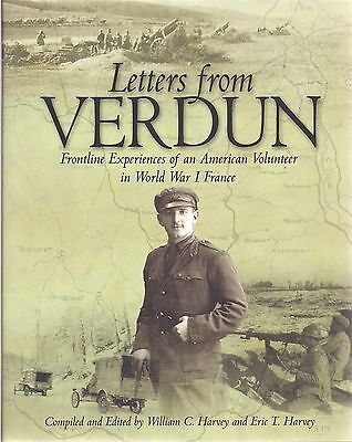 Letters from Verdun by W.C. Harvey and E.T. Harvey