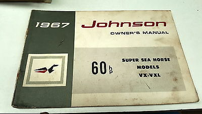 1967 JOHNSON 60hp SUPER SEA HORSE Outboard Owners Manual