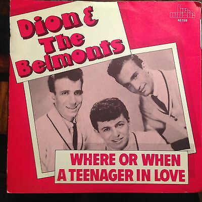 7'Dion & the Belmonts  Teeenager in Love/Where or when  50's TEEN GOLD/BR Music