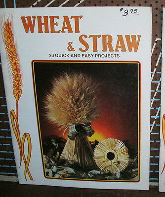 1248--1980  Vtg WHEAT & STRAW 30 Quick & Easy Projects Weaving Book