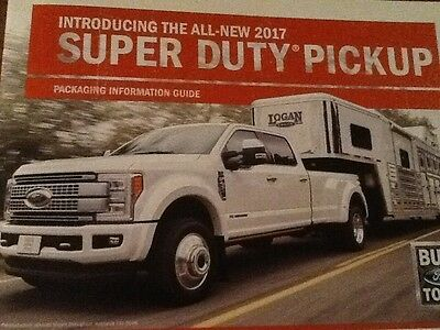 2017 Ford SD F250 350 450  packaging guide new