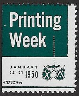USA Poster Stamp: Printing Week, January 15-21, 1950 (dw692)