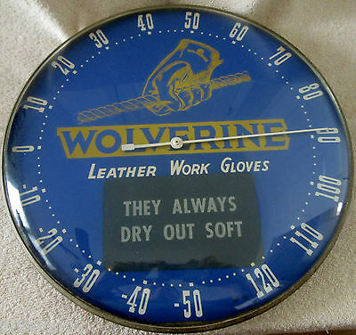 Advertising Thermometer WOLVERINE LEATHER WORK GLOVES 1960's