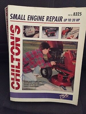 Chilton's Small Engine Repair Manual up to 20 HP