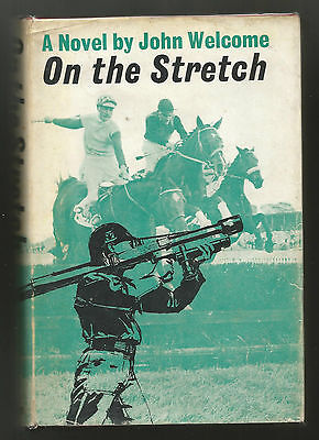On the Stretch by John Welcome. 1st edition.