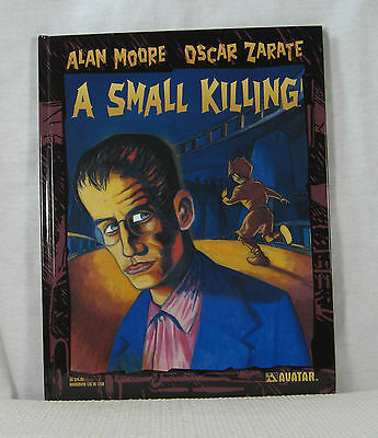 A Small Killing Hardcover Alan Moore Oscar Zarate Avatar BRAND NEW